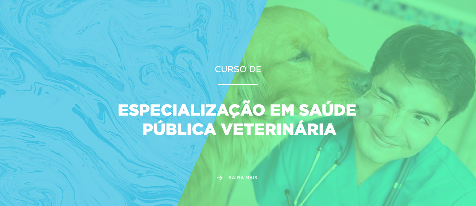 Especialização em Saúde Pública Veterinária